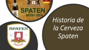Historia de la cerveza Spaten